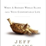 Wrecked When a Broken World Slams into your Comfortable Life by Jeff Goins